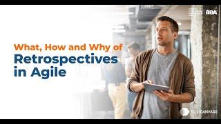 Agile Business Analyst   Business Analyst Tutorial   Understanding Retrospectives
