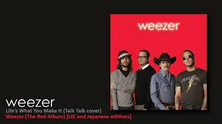 Weezer - Life's What You Make It (Talk Talk cover)