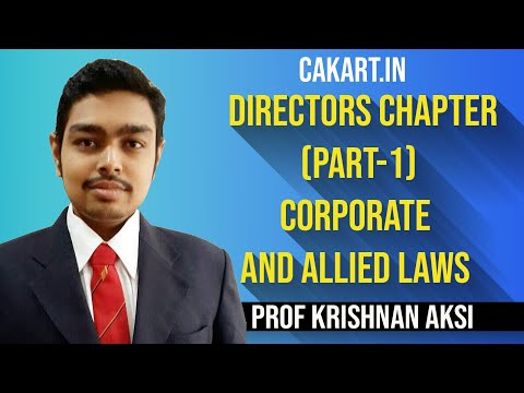 Directors Chapter (Part-1) Corporate and Allied Laws By CA Krishnan AKS