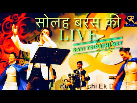 Ravi Tripathi Live-Solah Baras