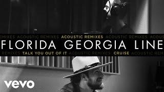 Florida Georgia Line   Cruise (Acoustic Remix  Audio)