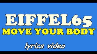 EIFFEL 65 - MOVE YOUR BODY / LYRICS VIDEO - YouTube