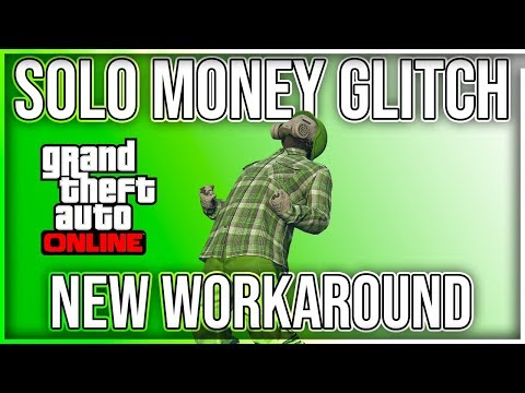 NEW EASY SOLO MONEY GLITCH WORKAROUND (XBOX1/PS4) GTA 5 ONLINE 1.46 UNLIMITED MONEY (PS4 VERSION)