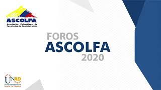 Foros ASCOLFA -Emprendimiento e Innovación en el Marco de la Nueva Normalidad de las Organizaciones