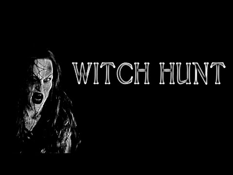 Witch Hunt ► вальпургиева ночь
