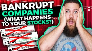 Companies Are Going BANKRUPT... What Happens To Your Stock?!