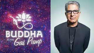 Deepak Chopra - Buddha at the Gas Pump Interview