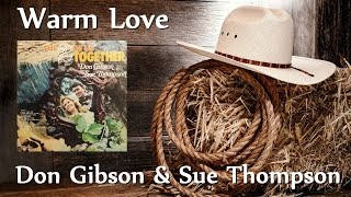 Don Gibson & Sue Thompson - Warm Love