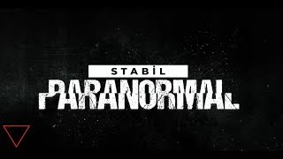 Stabil - Paranormal   Official Lirik Video