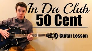 50 Cent - In Da Club | Easy Guitar Lesson