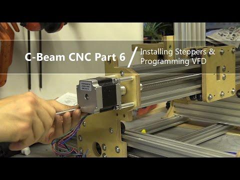 #6 Installing Stepper Motors and Programming VFD #6 / C-Beam Lead Screw CNC
