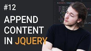 12: Append Content Using jQuery | jQuery Tutorial | Learn jQuery | jQuery Library | jQuery Append