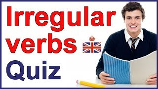 Irregular verbs in the past simple form - QUIZ