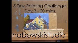 5 Day Painting Challenge -Day 3 - 20mins.