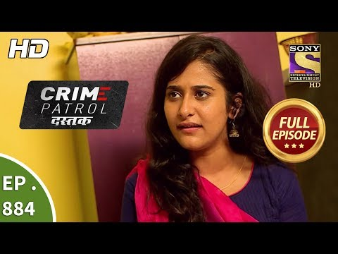 Crime Patrol Dastak - Ep 884 - Full Episode - 12th October