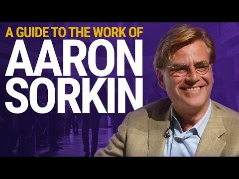 A Guide to the Work of Aaron Sorkin