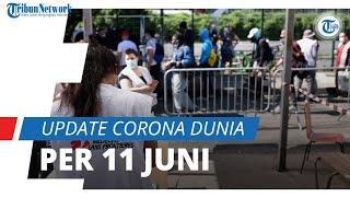 Update Corona Dunia 11 Juni 2021: Total 175,6 Juta Terinfeksi Covid-19, Sembuh Lebih dari 159,5 Juta
