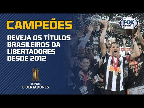 CORINTHIANS, ATLÉTICO-MG, GRÊMIO E FLAMENGO!Reveja os títulos brasileiros da Libertadores desde 2012