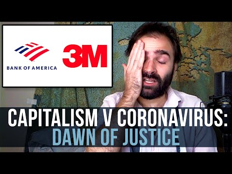 Capitalism v Coronavirus: Dawn Of Justice - SOME MORE NEWS