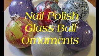 ( DIY )  Nail Polish Glass Ball Ornaments - Video Youtube