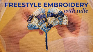 Creative Hand Embroidery On Tulle - Inspiration From Japan