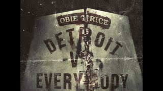 Obie Trice (@realobietrice) - Detroit Vs. Everybody (Obie Trice Walking Dead Remix)