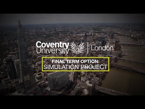 Coventry University London: Work Related Projects – Simulation