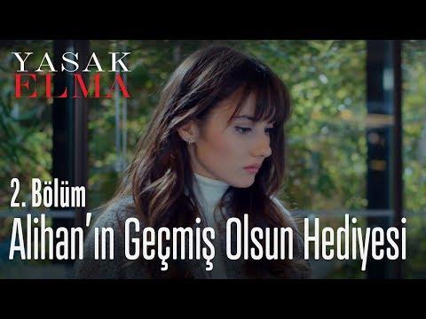 Alihan'ın Geçmiş Olsun Hediyesi  -  Yasak Elma 2. Bölüm