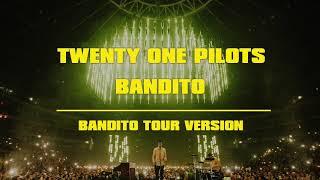 Twenty One Pilots - Bandito (Bandito Tour Version)