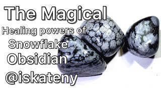 snowflake obsidian healing crystal energy