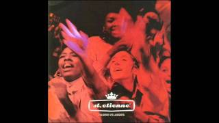 St Etienne - Only Love Can Break Your Heart (A Mix In Two Halves) {Neil Young}