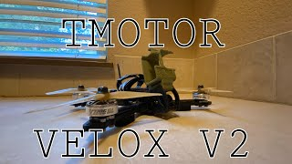 TMotor Velox V2 How Good Are They?/ FPV Freestyle