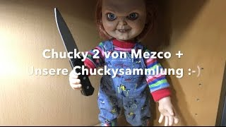 Chucky 2 von Mezco + Unsere Chuckysammlung