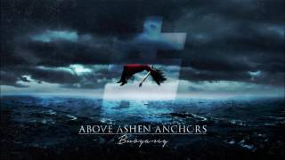 Above Ashen Anchors - Buoyancy