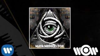 Maya Medici   ТОК | Official Audio