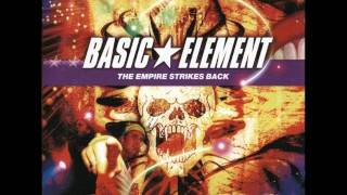 Basic Element - I'll Never Let You Know
