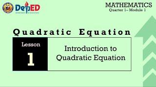 INTRODUCTION TO QUADRATIC EQUATIONS-GRADE 9 MATH MODULE 1 LESSON 1