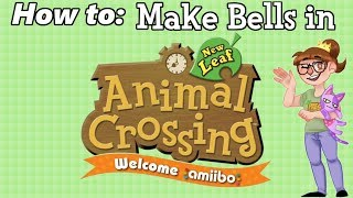 How To: Make Lots of Bells (Animal Crossing New Leaf Welcome Amiibo)