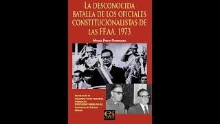 LA BATALLA DE LOS OFICIALES CONSTITUCIONALISTAS DE LAS FFAA CHILENAS 1973