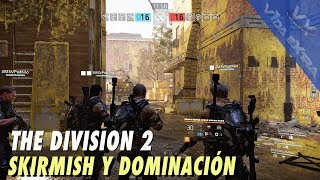 The Division 2 - Gameplay multijugador: Duelo por equipos y Dominación