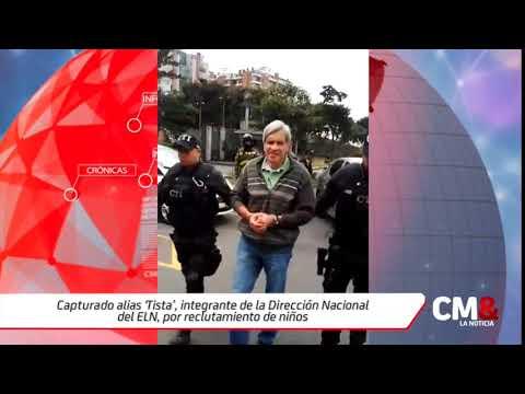 Capturado alias 'Tista', integrante de la Dirección Nacional del ELN, por reclutamiento de niños