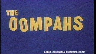 The Oompahs (Classic 1950's Cartoon)
