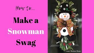DIY Snowman Swag - How To Decorate A Christmas Swag