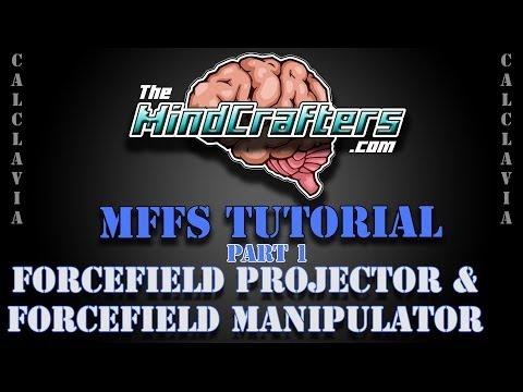MFFS Tutorial - Forcefield Projectors & Manipulators