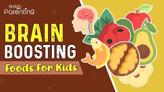 12 Best Brain Development Foods for Kids
