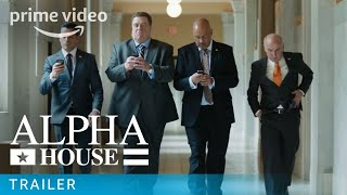 Alpha House - Amazon Originals: Pilot Trailer