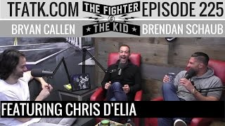 The Fighter and The Kid - Episode 225: Chris D'Elia
