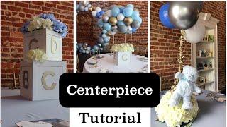 DIY Baby Shower Centerpiece Tutorial   ABC Blocks, Hot Air Balloon, And Floating Teddy Bear