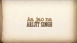 Aa Jao Na | Arijit Singh | Whatsapp Status