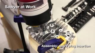 Sawyer at Work - Assembly: Spark Plug Insertion